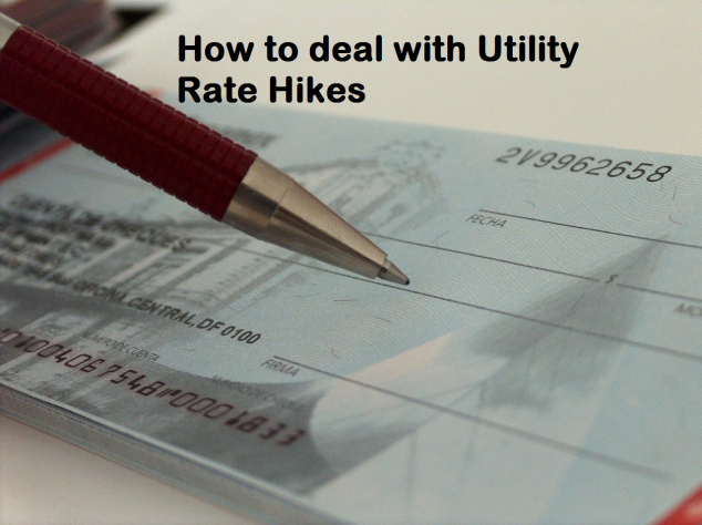 How to deal with Utility Rate Hikes